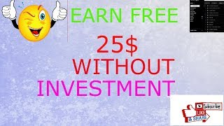 FREE 25$ SIGN UP BONUS MINIMUM WITHDRAW 10$ JOIN FAST