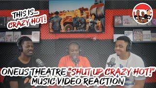 "ONEUS THEATRE ""Shut Up 받고 Crazy Hot!"" Music Video Reaction"