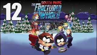 South Park: The Fractured But Whole  - Let's Play Part 12: Fartkour