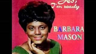 barbara mason yes I