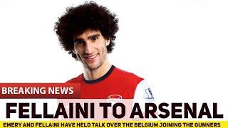FELLAINI to ARSENAL! Emery asks Fellaini to join him at Arsenal | The Football Terrace
