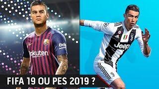 PES 2019 ou FIFA 19 ? LE COMPARATIF FINAL, quel est le meilleur jeu ?!