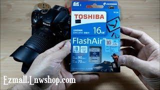 แกะกล่อง Toshiba FlashAir WiFi…