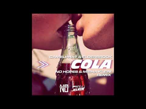 CamelPhat & Elderbrook  - Cola (No Hopes & Misha Klein Remix)