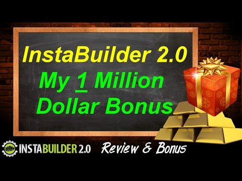 InstaBuilder 2.0 Bonus - 1 Million Dollar Bonus