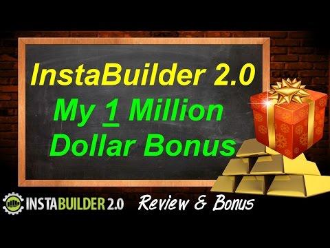 InstaBuilder 2.0 Bonus - 1 Million Dollar Bonus