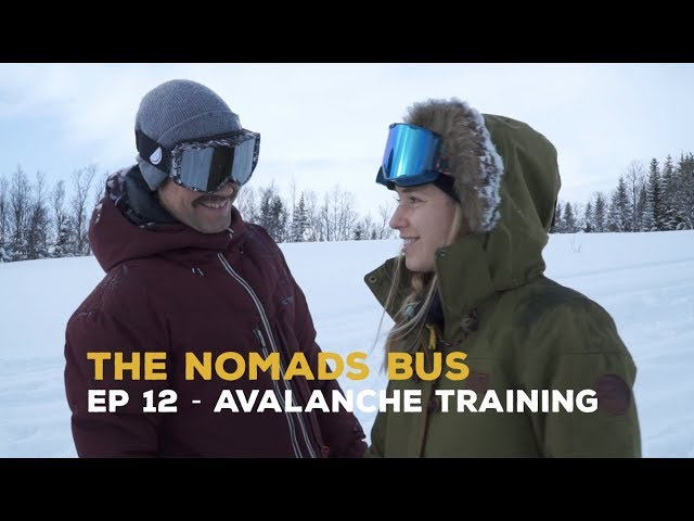 The Nomads Bus | Ep 12 | Avalanche Training