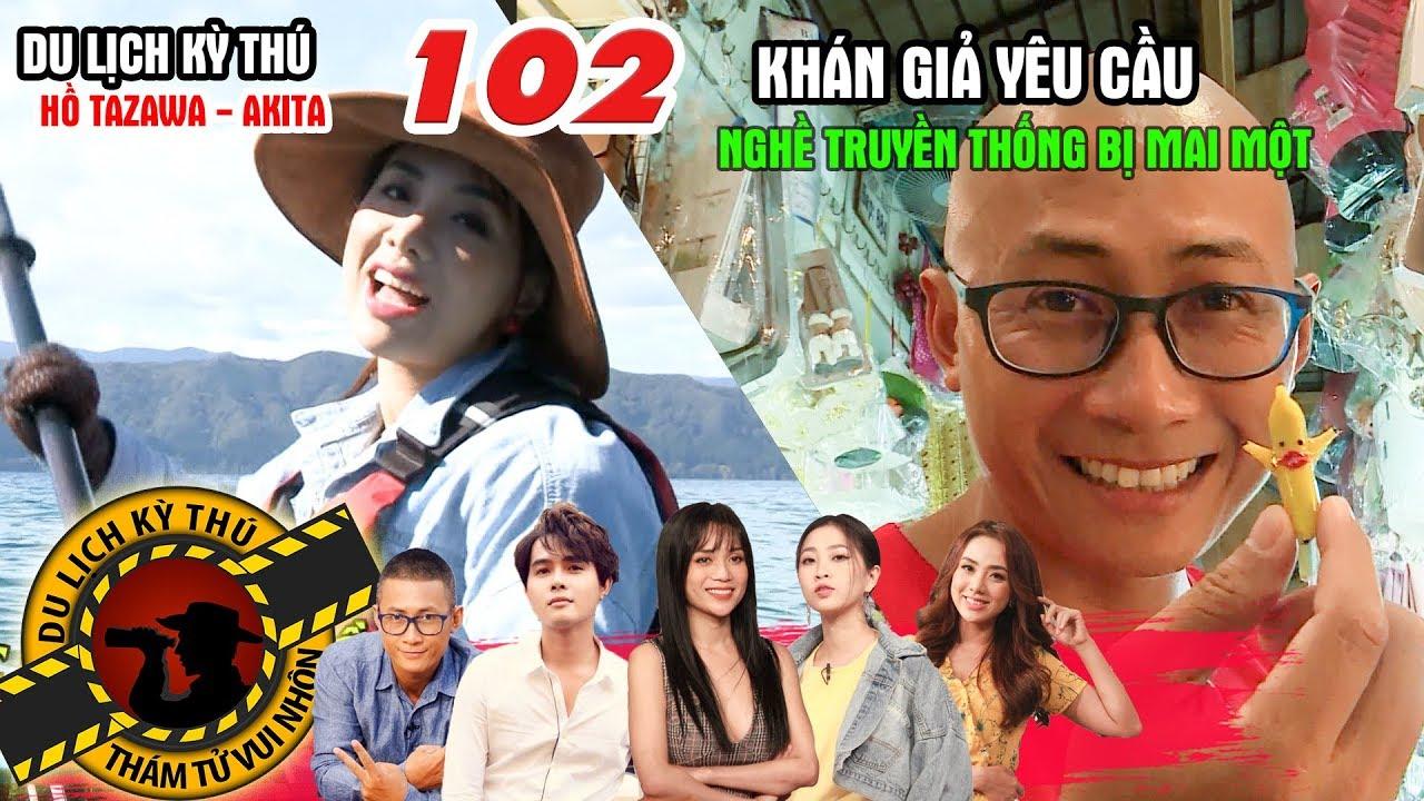 NHỮNG THÁM TỬ VUI NHỘN #102 UNCUT | Miko bơi hồ Tazawa cùng trai đẹp - Thiên Vương & những làng nghề