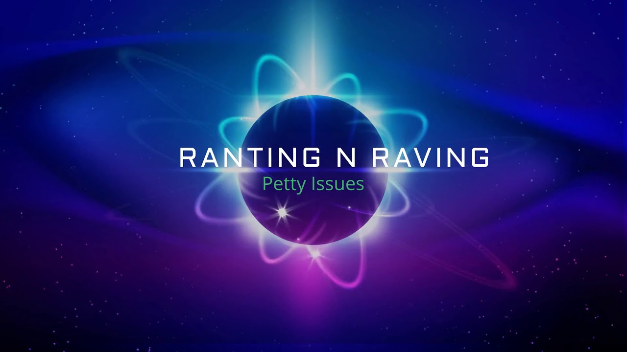 Ranting and Raving Archives - The Curtain and Pen