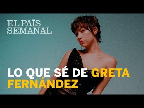 La fiesta de Greta Fernández  Perfil  El País Semanal