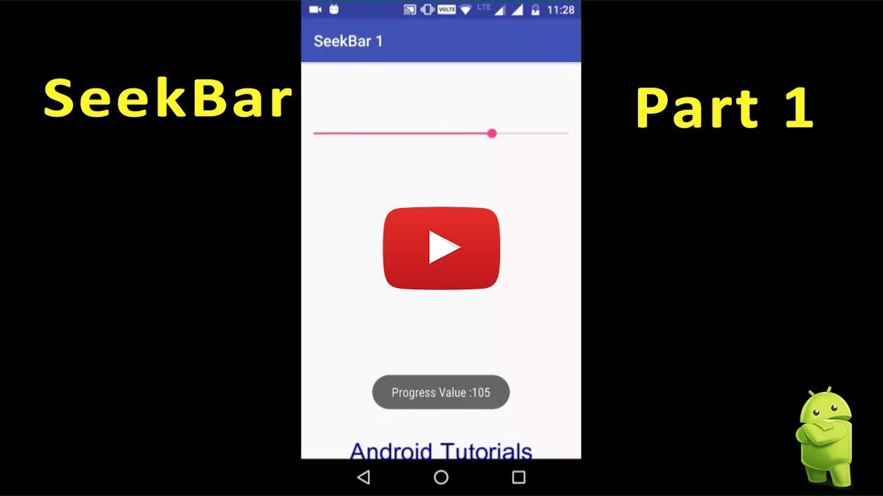 How to use SeekBar part 1 Android 2017