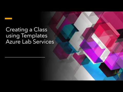 Creating a Class using Templates in Azure Lab Services