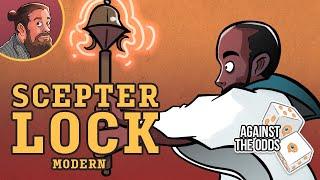 Scepter Lock | Against the Odds | MTG Modern