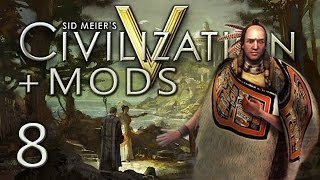 Civ 5: Chinook Tribe, Ep 8 (Creating a City-State)