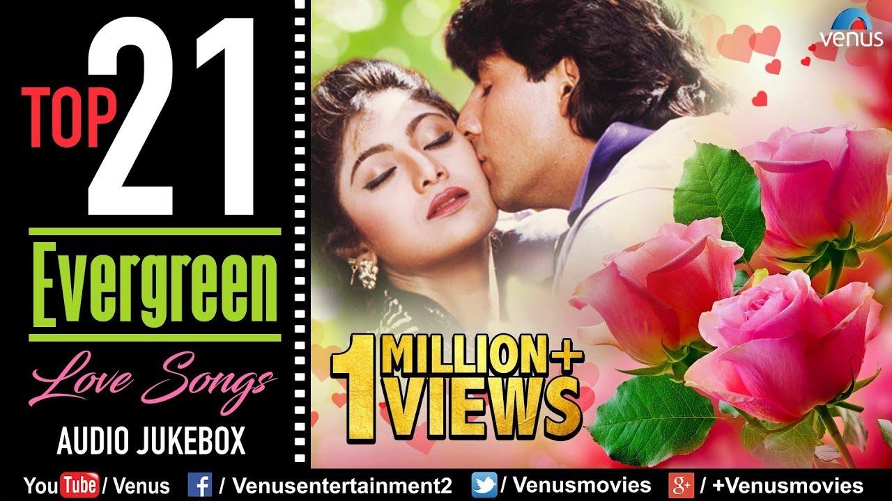 Download Top 21 Evergreen Love Songs   90's Romantic Love Songs   JUKEBOX   Evergreen Bollywood Hindi Songs