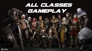 Bless Online - All Classes Gameplay