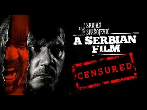 A Serbian Film - Have Movies Gone Too Far? - YouTube