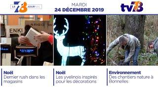 7/8 Le Journal. Edition du mardi 24 décembre 2019