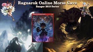 Ragnarok Online Morse Cave - Ranger 2019 series ◝(●˙꒳˙●)◜