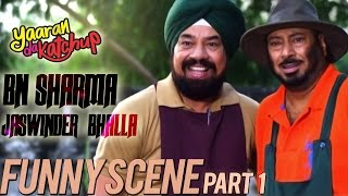 Jaswinder Bhalla & B.N. Sharma   Funny Scenes Part 1   Marriage Da Garriage