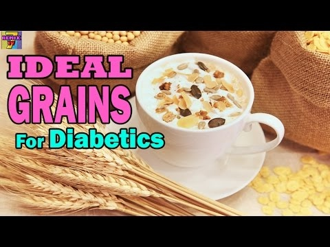 best-grains-for-diabetes-|-healthy-grains-&-starch-for-diabetics-♥new