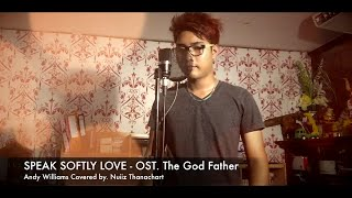 Speak Softly Love - Andy Williams (Covered by. Nuiiz)