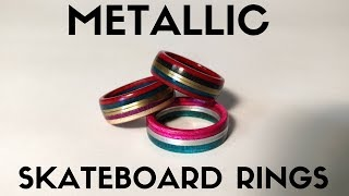 Making Metallic Skateboard Rings