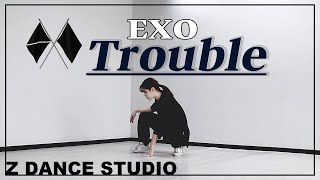 Download lagu [Z DANCE STUDIO] EXO(엑소) - Trouble /choreography by DAHYEON