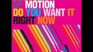 Play Do You Want It Right Now (Mischa Daniels Funktion Remix)