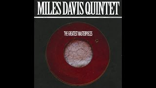 Miles Davis Quintet - The Greatest Masterpieces - Jazz Music