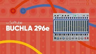 Introducing the Buchla 296e for Softube Modular