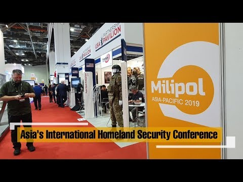 Live: Asia's International Homeland Security Conference新加坡国际安防展