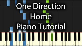 One Direction - Home Tutorial (How To Play On Piano) from their Perfect EP