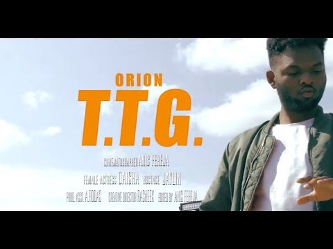Orion - TTG (Official Video)