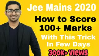 Jee mains 2020 :- Score 100+ Marks in 1 day strategy | 2 day plan | Expected cutoff jee 2020