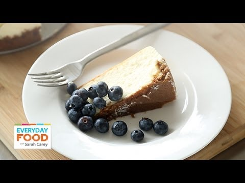 New York-Style Cheesecake - Everyday Food With Sarah Carey