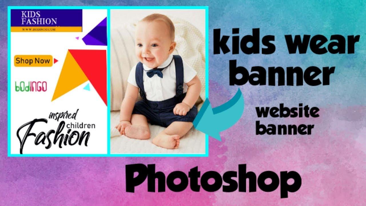 kids wear banner/ website based banner/Photoshop – easy way to design banner
