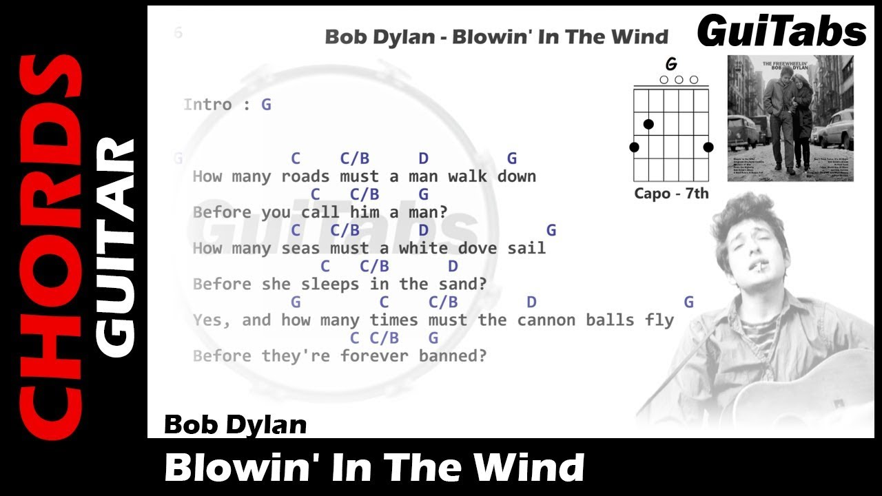 Bob Dylan Blowin In The Wind Lyrics And Guitar Chords