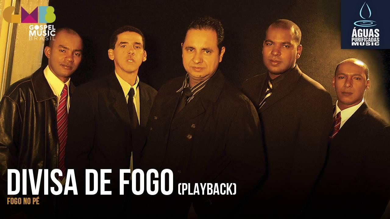 DIVISA DE FOGO PLAYBACK MUSICA BAIXAR