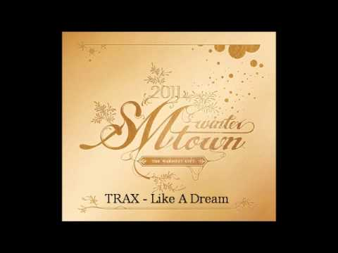 TRAX - Like A Dream (The Warmest Gift)
