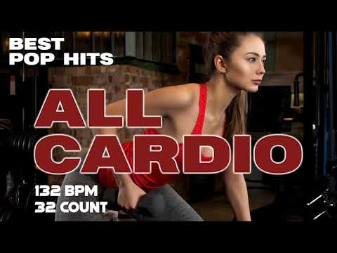 Best Pop Hits For Cardio Workout Session for Fitness & Workout 132 Bpm / 32 Count