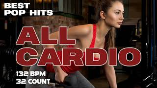 Best Pop Hits For Cardio Workout Session for Fitness \u0026 Workout 132 Bpm / 32 Count