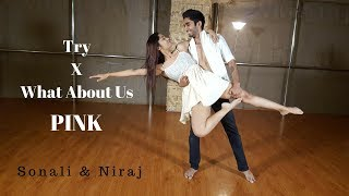 Baixar Try X What About Us | PINK | Contemporary Dance | LiveToDance with Sonali ft. Niraj Pardeshi