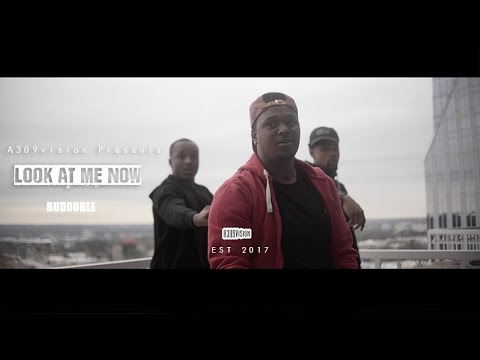 Budouble - Look At Me Now  Shot By @A309Vision