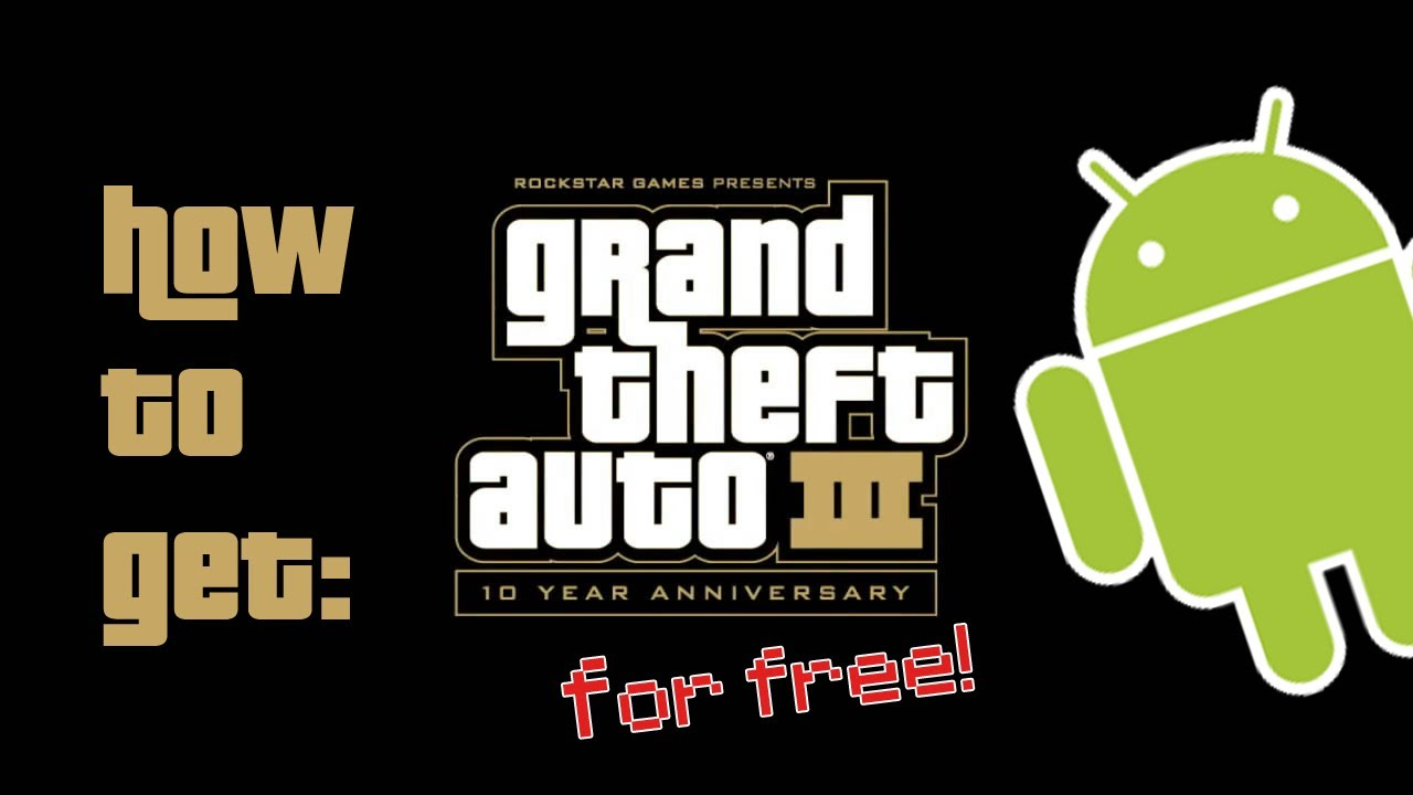 gta 3 10th anniversary apk free download