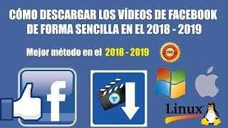 DESCARGA VIDEOS DE FACEBOOK HD/SIN FUNCIONA 2018