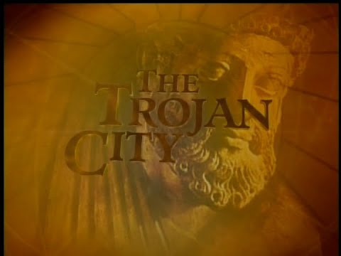 In Search of History  - The Trojan City