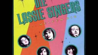 Lassie Singers - Liebe wird oft überbewertet