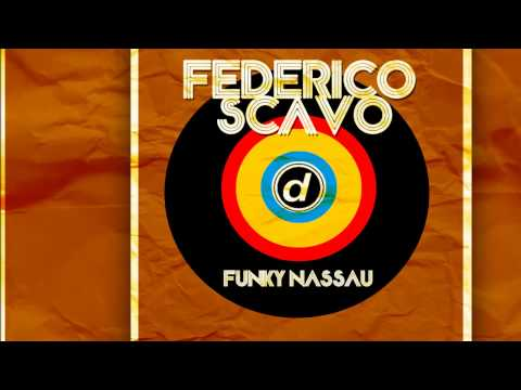 Federico Scavo - Funky Nassau (Radio Edit) [Official]