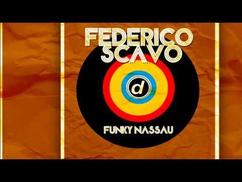 Federico Scavo - Funky Nassau (Radio Edit) [Official]